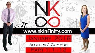 NYS Algebra 2 – COMMON CORE – Regents January 2018 Part 1: 1 – 12