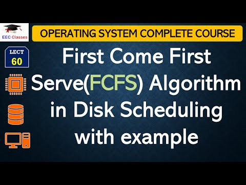 First Come First Serve(FCFS) Algorithm with Solved Example - Operating System Lectures