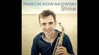 Marcin Nowakowski Shine Nobody But You