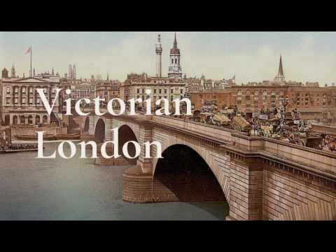 What London Looked Like in Victorian Era