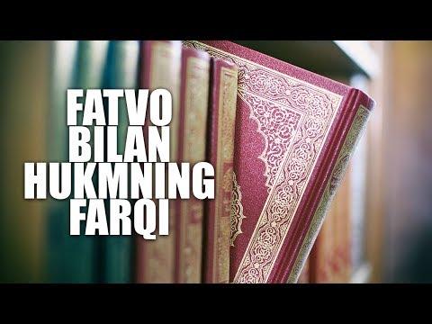 Fatvo Bilan Hukmning Farqi | Shayx Sodiq Samarqandiy