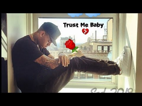 Chris Brown - Trust Me Baby (new sad song 2019)