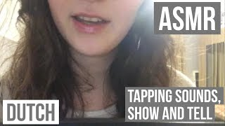 Dutch Asmr Tapping Sounds Whispering Show And Tell