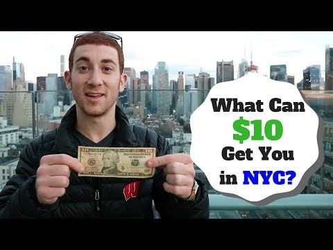 What Can $10 Get You In NEW YORK CITY?
