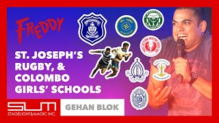 Gehan Blok | St Joseph's College Rugby, and Colombo Girls' Schools | Freddy One Night Stand