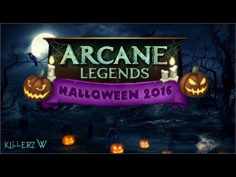 Arcane Legends - HALLOWEEN 2016 !!!