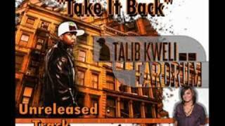 Talib Kweli - Take It Back (feat Marsha Ambrosius)