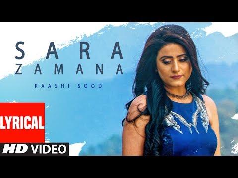 Sara Zamana: Raashi Sood (Full Lyrical Song) Navi Ferozepur Wala | HIten | Latest Punjabi Songs 2018