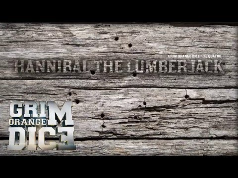 Grim Orange Dice - Hannibal The Lumberjack