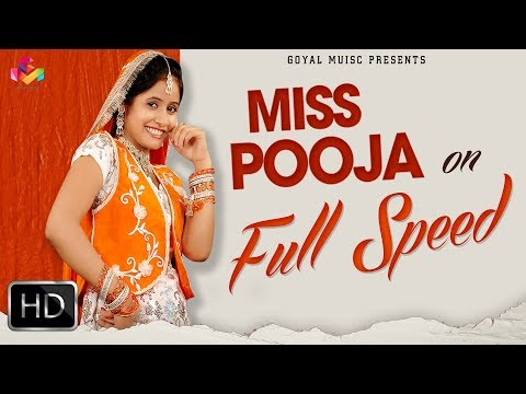 Miss Pooja on Full Speed | Super Hit Video Songs | Goyal Music