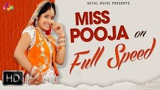 Miss Pooja On Full Speed   Super Hit Video Songs   Goyal Music