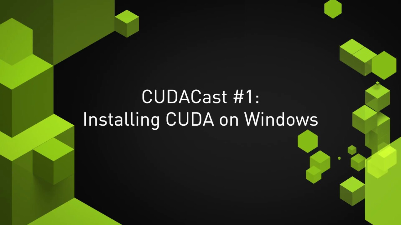 Installing CUDA Toolkit on Windows
