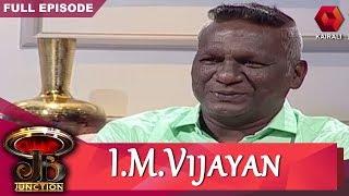 JB Junction: ജെബി ജംഗ്ഷനിൽ ഫുട്ബോൾ മാന്ത്രികൻ ഐഎം വിജയൻ | IM Vijayan | 20th June 2019 | Part 3