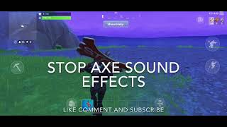 *NEW* STOP AXE FORTNITE PICKAXE SOUND EFFECTS AND GAMEPLAY! @xlPhilly
