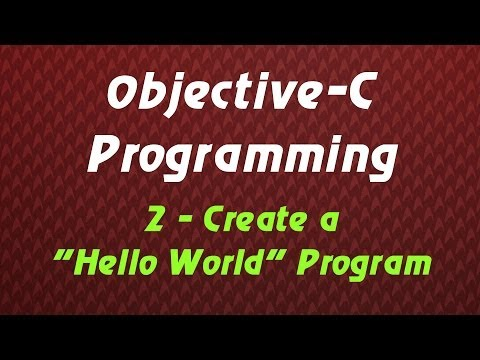 "Objective C Programming - Tutorial 2 - Create a ""Hello World!"" Program"