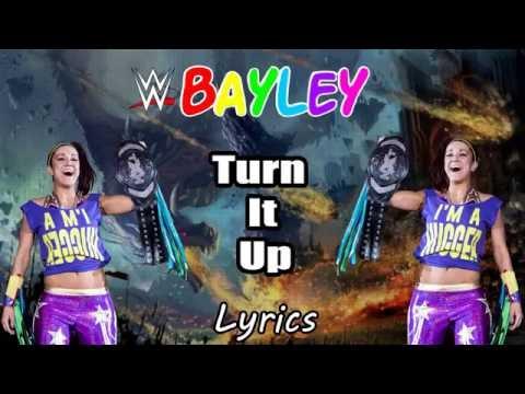 Turn It Up -WWE Bayley Theme Song (2016) Lyrics