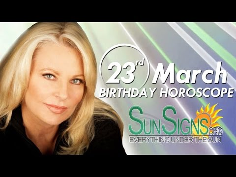 Birthday March 23rd Horoscope Personality Zodiac Sign Aries Astrology