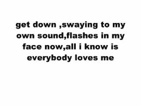 everybody loves me lyrics