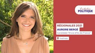 """Entretien Politique avec Aurore Bergé, Candidate """"Envie d'Île-de-France"""" aux Régionales"""