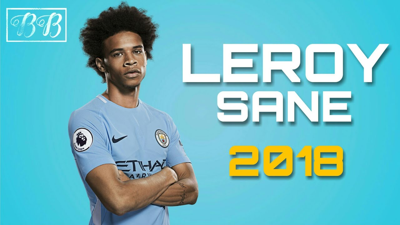 Download Leroy Sané - All 33 Goals & Assists - 2017/18 HD