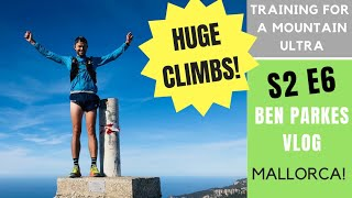 Trail RUNNING in MALLORCA - Training for the MOZART 100 2019 - S2 E6
