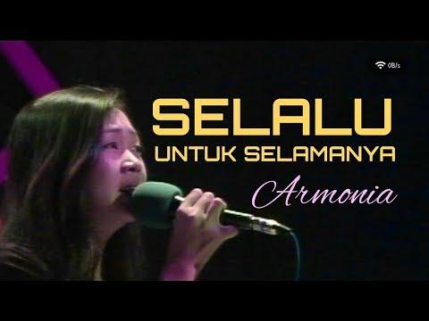 Selalu Untuk Selamanya - Fatur ( Cover ) - By Armonia