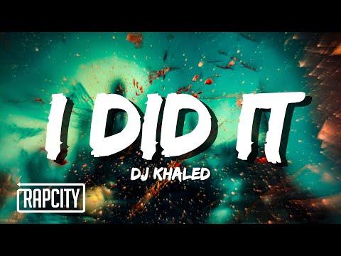 DJ Khaled ft. Post Malone, Megan Thee Stallion, Lil Baby, DaBaby – I DID IT (Lyrics)