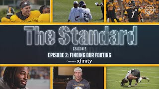 The Standard (S2, E2): Finḋing Our Footing   Pittsburgh Steelers