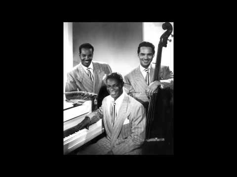 Nat King Cole Trio - You're The Cream In My Coffee