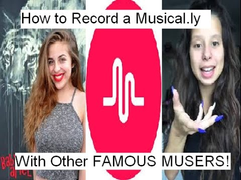 How to Make A Duet with Famous Musers on Musical.ly