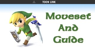 Super Smash Bros. 4 for Wii U & 3DS - Toon Link Guide & Moveset!