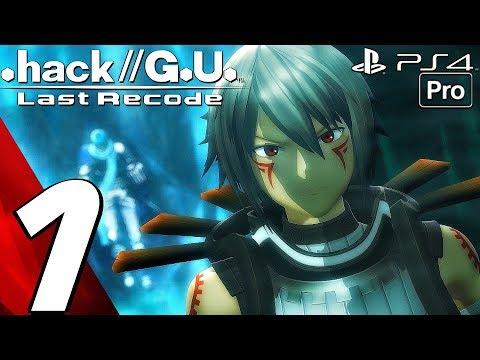 .hack//G.U. Last Recode - Gameplay Walkthrough Part 1 - Prologue (PS4 PRO) Trilogy Showcase