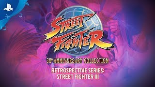 Street Fighter 30th Anniversary Collection Retrospective Series – Street Fighter III | PS4