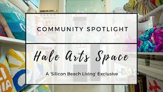 Community Spotlight | Hale Arts Space | Santa Monica