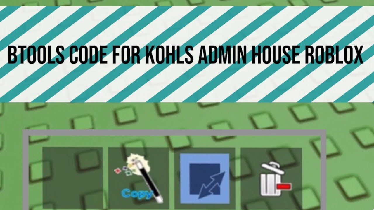 Btools Code For Kohls Admin House Roblox Youtube