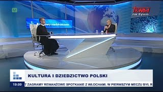 Rozmowy niedokończone: Kultura i dziedzictwo Polski cz.I