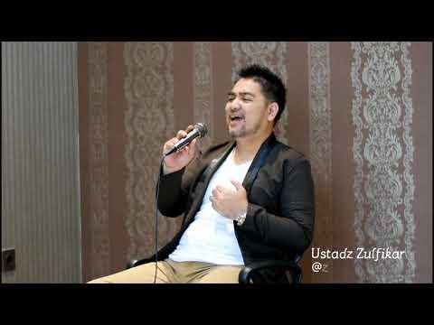 Ya Habibal Qolbi | Ustadz Zulfikar | Full Version