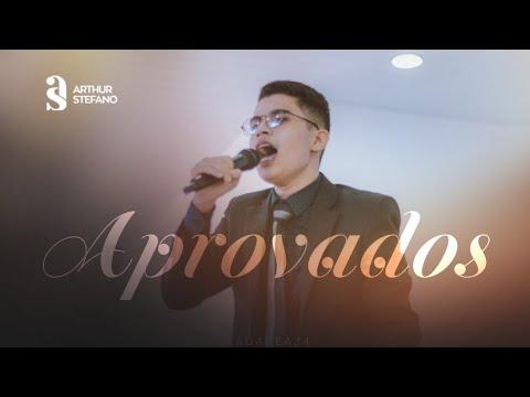 Arthur Sthefano OS APROVADOS