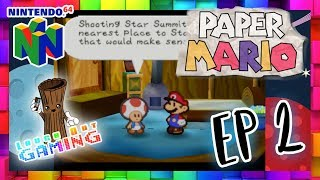 Paper Mario - Ep 2  - Laugh Out Gaming - N64 - Let's Play!