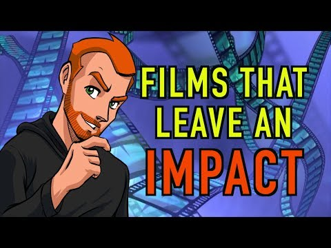 Films That Leave An Impact
