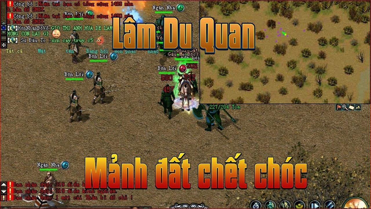 Lâm Du Quan Mảnh Đất Đầy Chết Chóc Game Võ Lâm 1 Sever Hành Sơn  Khai Mở 19h 06/3 Vocongtruyenky.net