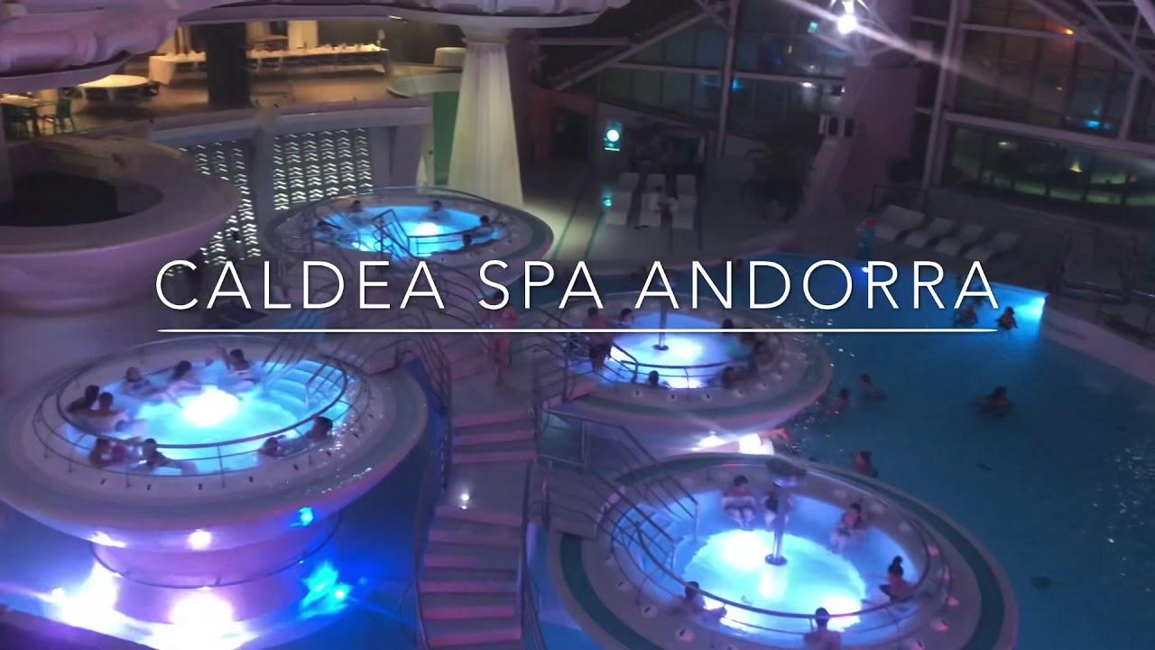 Caldea Spa Andorra Youtube