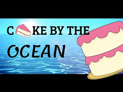 Cake by the Ocean AJMV (CLEAN)