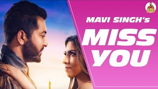 Miss You Full Song (Mavi Singh) Mp3 Song Download