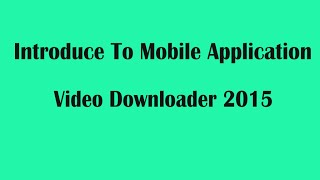 How to download youtube video in android phone or tablet 2015
