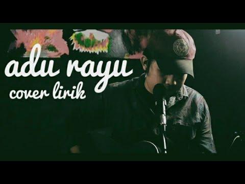 adu-rayu---tulus-feat-glenn-feat-yovie- -video-lirik