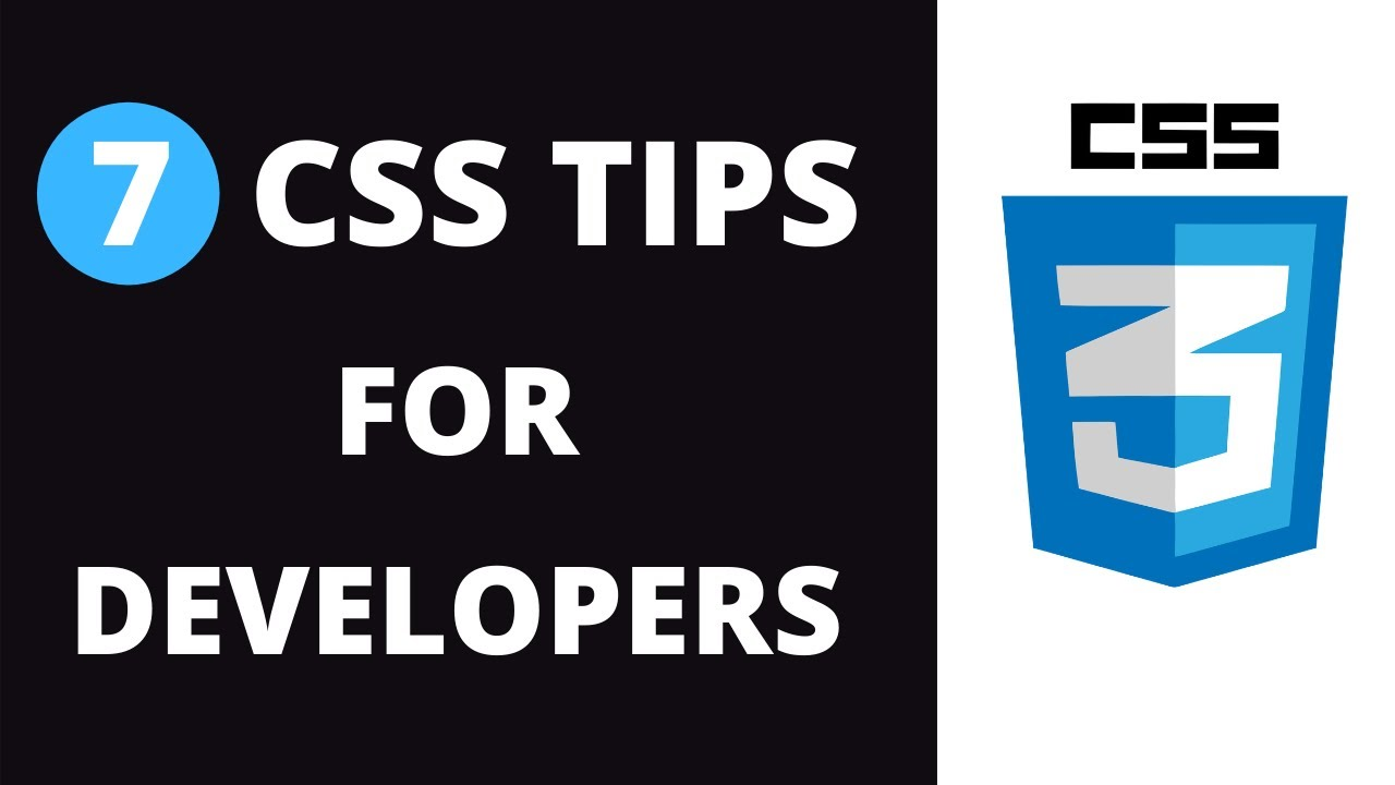 7 CSS Tips for Frontend Web Developers (Write Better CSS) in 2021