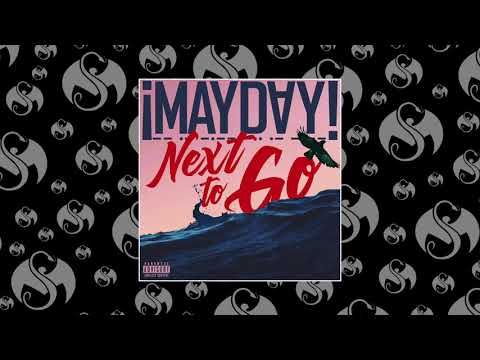 ¡MAYDAY! - Next To Go | OFFICIAL AUDIO