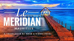 Le Meridien | Mauritius | Resort Tour