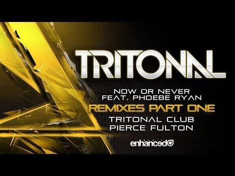 Tritonal feat. Phoebe Ryan - Now Or Never (Tritonal Club Mix)